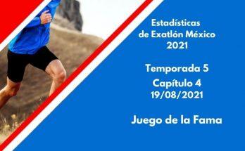 Estadísticas de Exatlón México 2021, Temporada 5, Capítulo 4, Juego de la Fama del Exatlón, Jueves 19 de agosto 2021