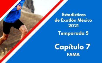 Estadísticas de Exatlón México 2021, Temporada 5, Capítulo 7, FAMA del Exatlón, martes 24 de agosto 2021