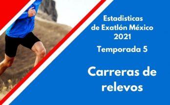Carreras de relevos Exatlón México 2021 lista, Temporada 5, Guardianes vs Conquistadores.