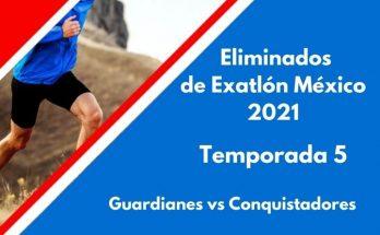 eliminados de Exatlón México 2021 temporada 5